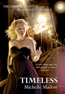 New Release: Timeless (Transcend Time Saga #3) by MIchelle Madow