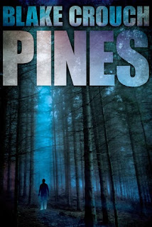 Pines (Wayward Pines #1) by Blake Crouch