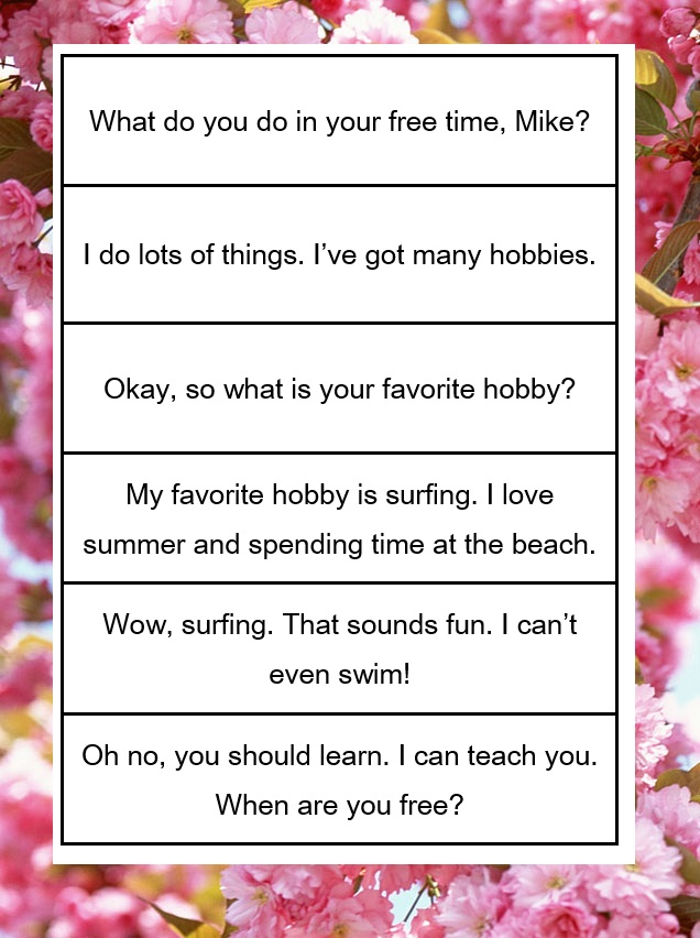 favorite hobby dialogue writing Write a dialogue between you and your friend about your hobby.