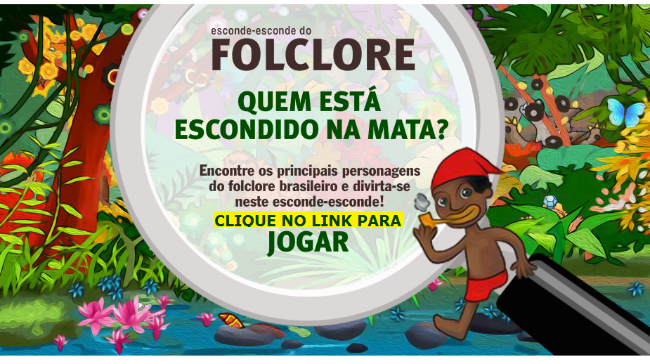 JOGO - Esconde-esconde do folclore