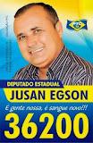 PARA DEPUTADO ESTADUAL JUSAN EGSON