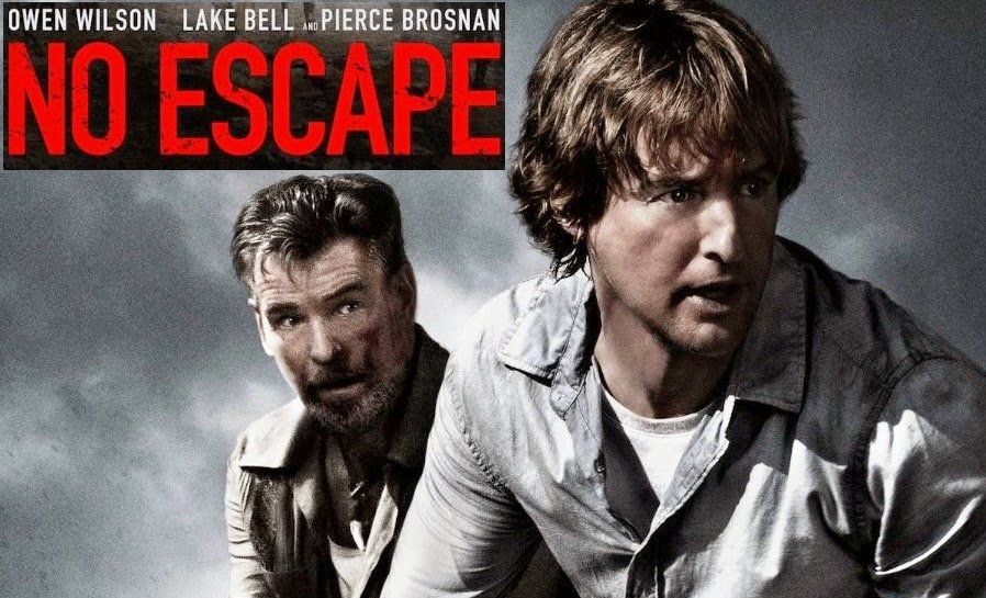 No escape 2015 movie poster intense action thriller teasers