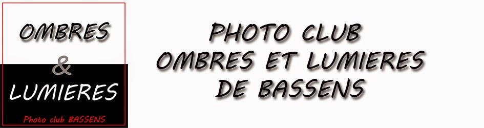 Photoclub Ombres et lumieres de BASSENS