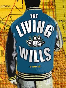 The Living Wills (a novel)
