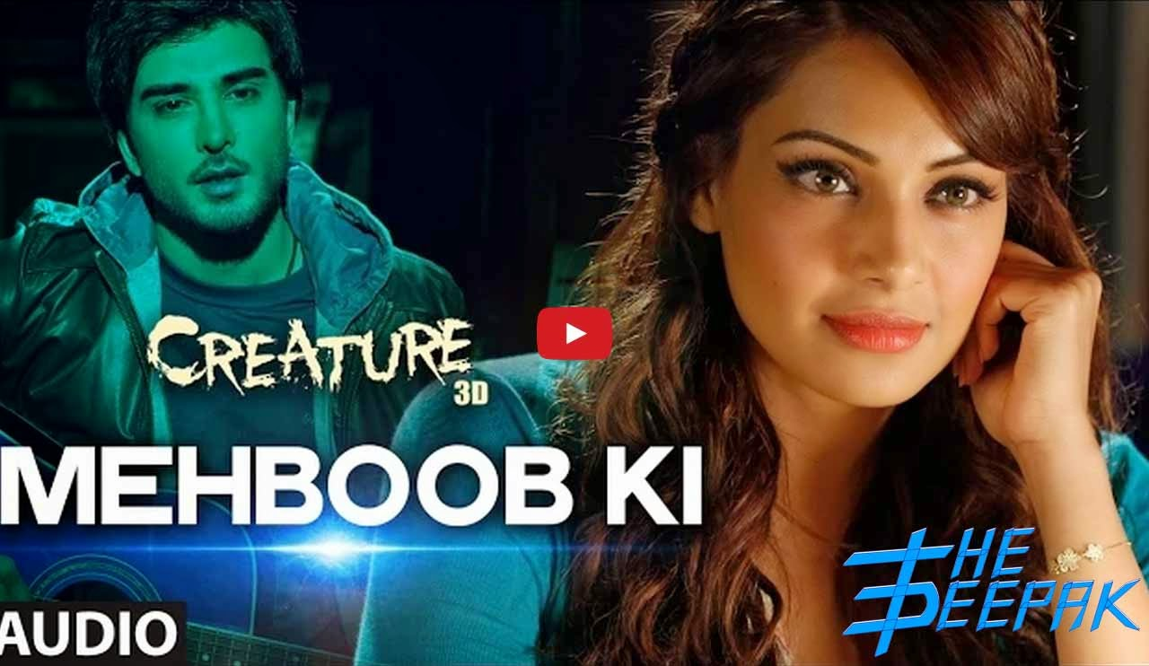Mehboob Ki HD Video Song - Creature 3D - Bipasha Basu, Imran Abbas Naqvi