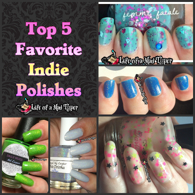 Top 5 Favorite Indie Polishes