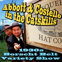 Download Abbott & Costello in the Catskills: An Authentic Recreation of a 1930s Borscht Belt Variety Show, Recorded Before a Live Audience in the Catskills here!