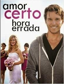 Amor Certo, Hora Errada – Dublado (2013)