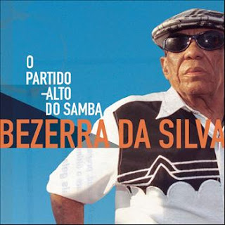 Bezerra Da Silva O Partido Alto do Samba (2004) Download