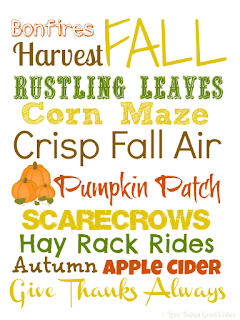Fall Subway Art Printable (from Love Bakes Good Cakes)