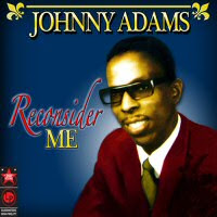 Johnny Adams - Reconsider Me