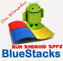 How to run Android Apps on PC?