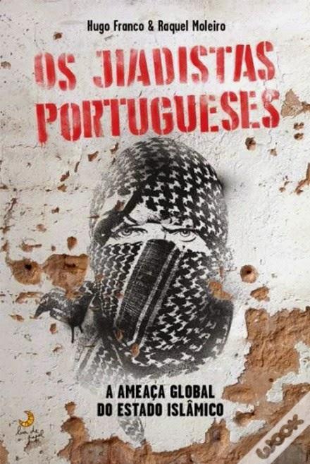 http://www.wook.pt/ficha/os-jiadistas-portugueses/a/id/16219818?a_aid=54ddff03dd32b
