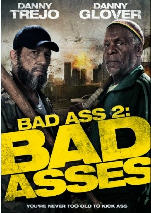 Bố Đời 2 - Bad Ass 2 - 2014