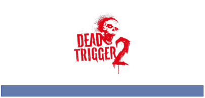 Hack+Dead+Trigger+2+with+Trainer+free+download