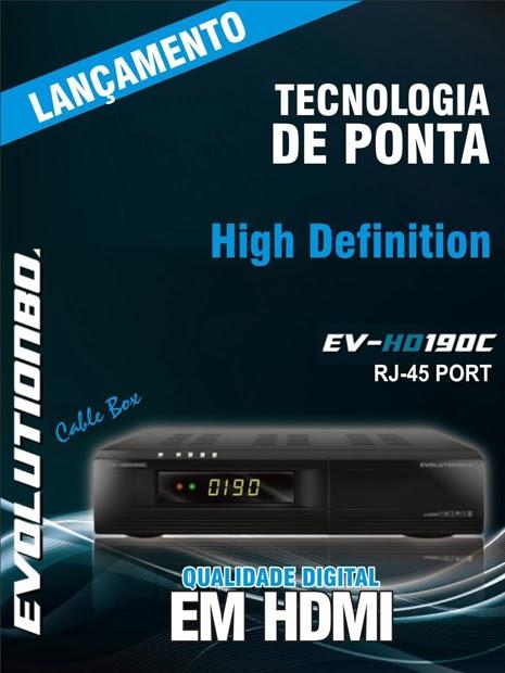 EVOLUTIONBOX EV 190 C ( CABO ) NOVA ATUALIZAÇÃO LIBERANDO NEWCAMD NO MENU - 21/01/2014