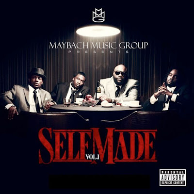 rick ross self made vol 1. 2011 Rick Ross x Maybach Music