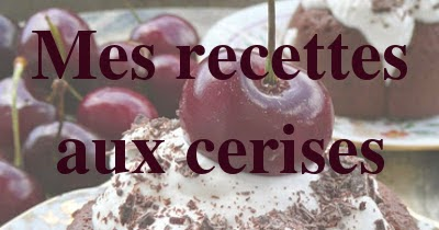 http://cc-cuisine.blogspot.fr/search/label/cerises