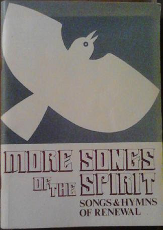 More songs of the spirit songs and hymns of renewal volume 2 more songs of the spirit songs and hymns of renewal volume 2 fandeluxe Image collections