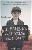 Il bambino nel paese del sole - Eric Lamet