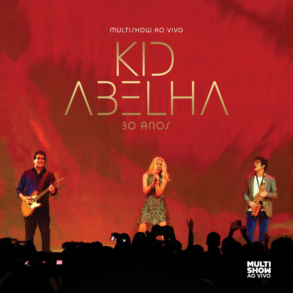 Download Show Kid Abelha 30 Anos: Multishow ao Vivo