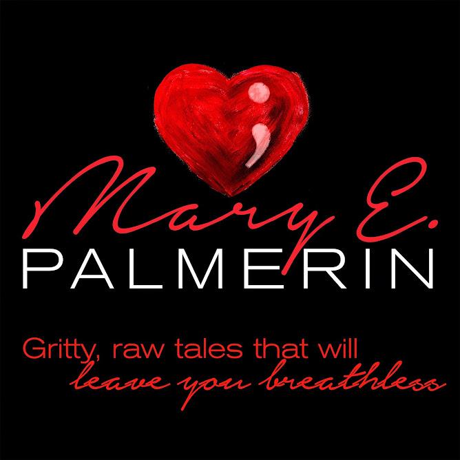 Mary E. Palmerin~Author