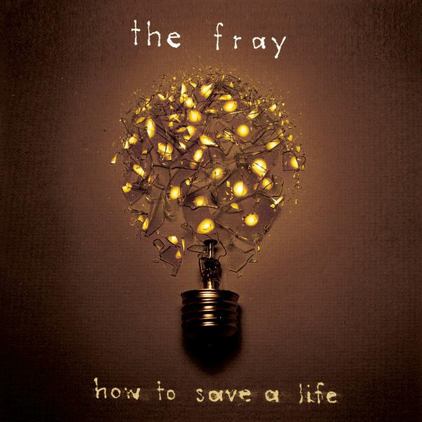 The Fray - How to Save a Life Cover