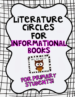 http://www.teacherspayteachers.com/Product/Literature-Circles-for-the-Primary-Grades-INFORMATIONAL-books