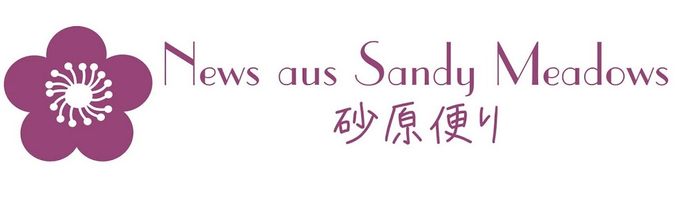 News aus Sandy Meadows 砂原便り