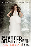 UK book cover of Shatter Me by Tahereh Mafi