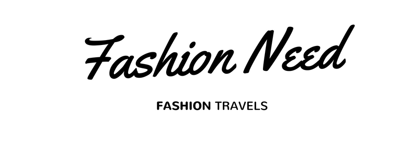FASHION NEED - FASHION, TRAVEL & LIFESTYLE BLOG
