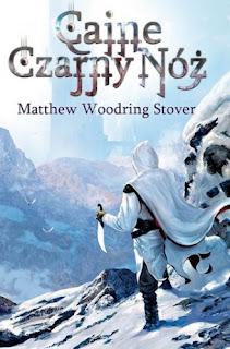 """Caine Czarny Nóż"" - Matthew Woodring Stover"