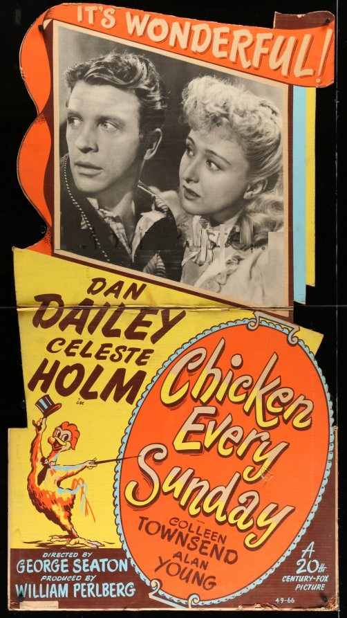 CHICKEN EVERY SUNDAY (1949)