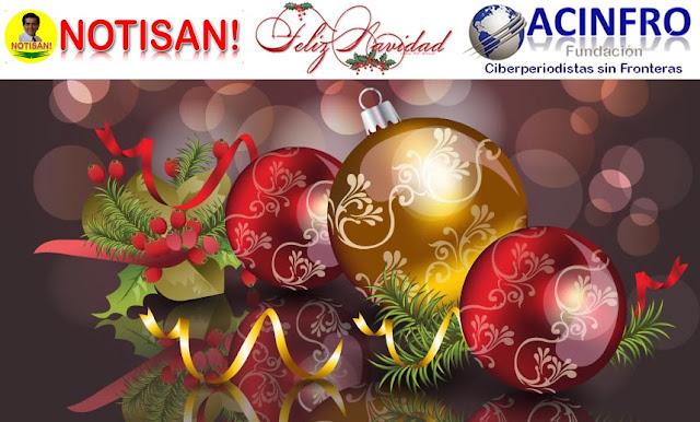 Feliz Navidad les desea NOTISAN! miembro de ACINFRO | Félix Helí Contreras Martínez