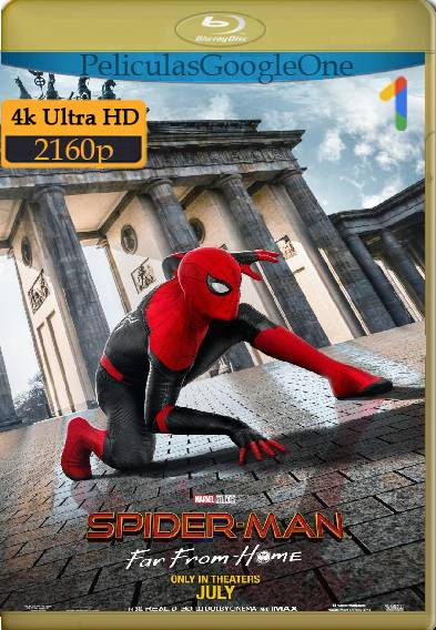 Spider-Man: Lejos de Casa (2019) 4K HDR [2160p] [Latino] [GoogleDrive]