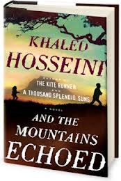"Khaled Hosseini- ""And the Mountains Echoed"""