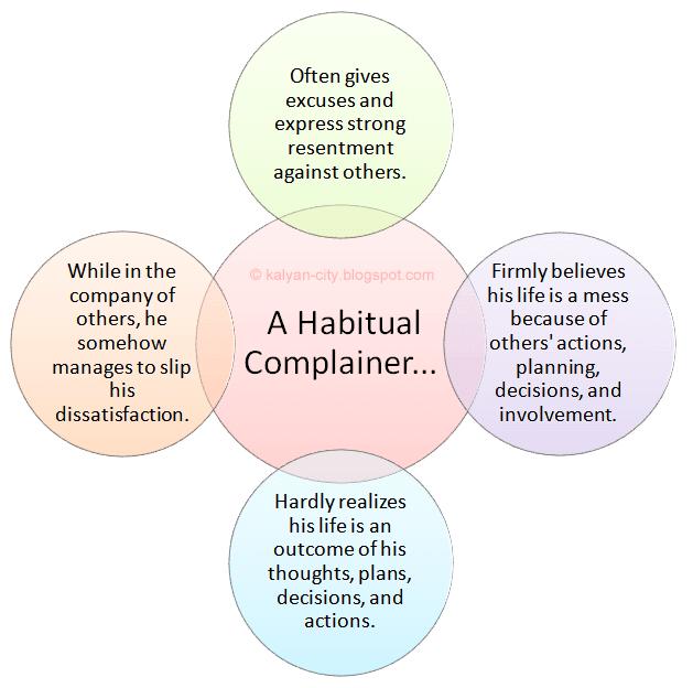 A habitual complainer