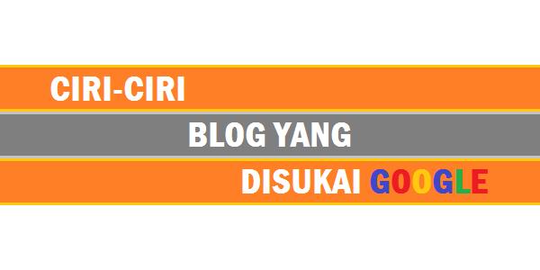 Blog yang disukai Google