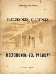 Precursores y actores. Paraguay