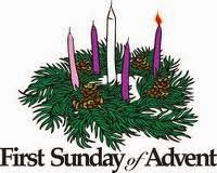 """First Sunday of Advent"""