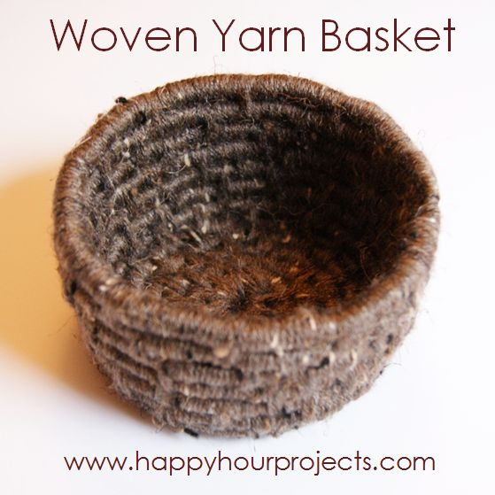 Woven Yarn Basket : Woven yarn basket happy hour projects