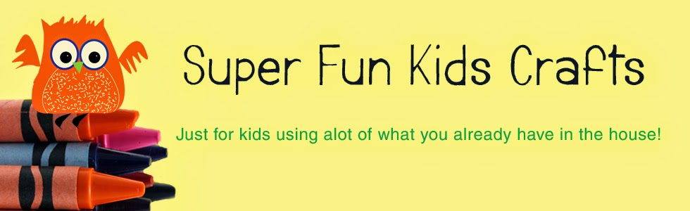 Super Fun Kids Crafts