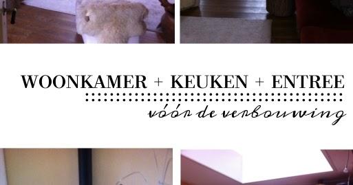 Verbouwing Woonkamer Keuken ~ Beste inspiratie interieur design en ...