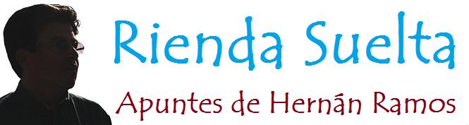 Rienda Suelta / Apuntes de Hernán Ramos
