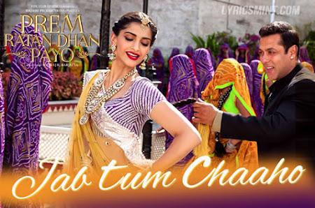 Jab Tum Chaho - Prem Ratan Dhan Payo (2015)