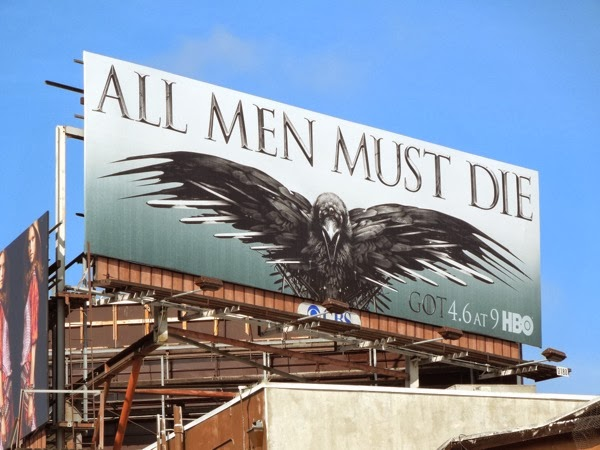 Game of Thrones season 4 All men must die crow billboard