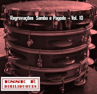http://minhateca.com.br/celo.sc/Pagode+e+Samba/Pagode+e+samba+Regrava*c3*a7*c3*b5es+volume+10+by+tchelo,633221602.rar(archive)