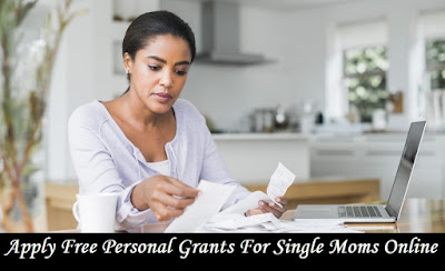 Apply Free Personal Grants For Single Moms Online