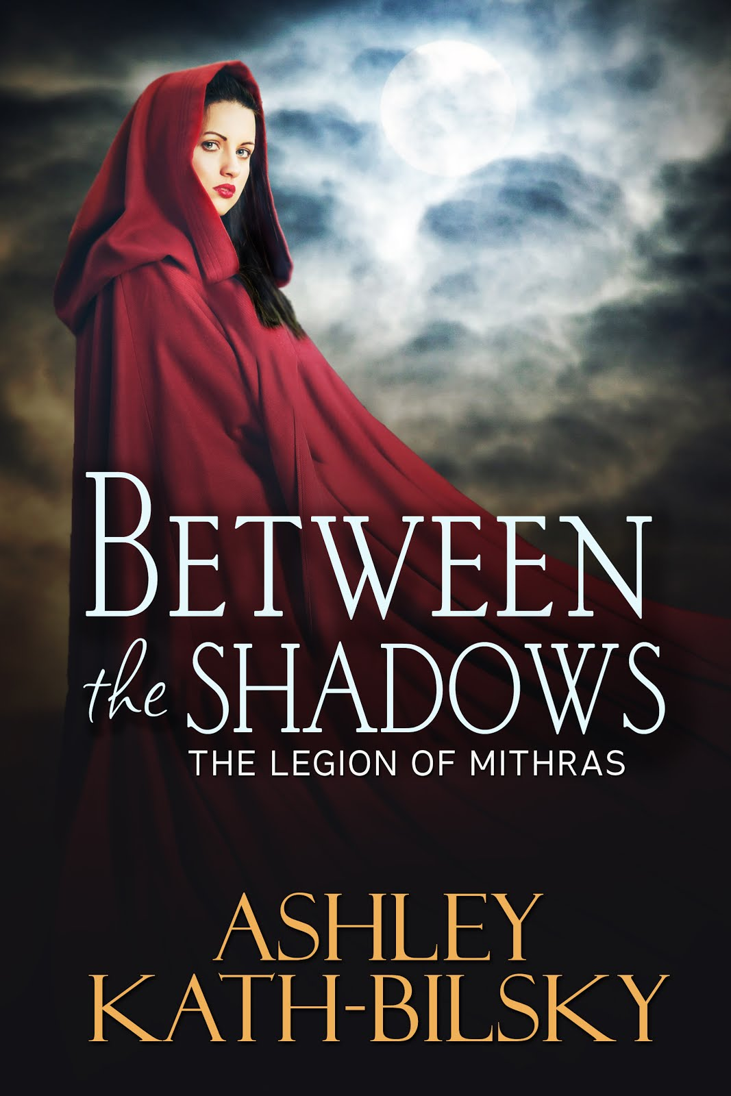 BETWEEN THE SHADOWS ~ THE LEGION OF MITHRAS