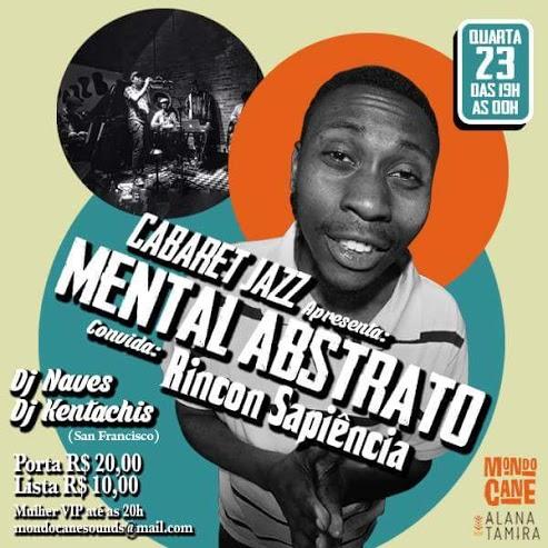 Festa Cabaret Jazz tem shows de Mental abstrato e Rincon Sapiência nessa quarta, em São Paulo
